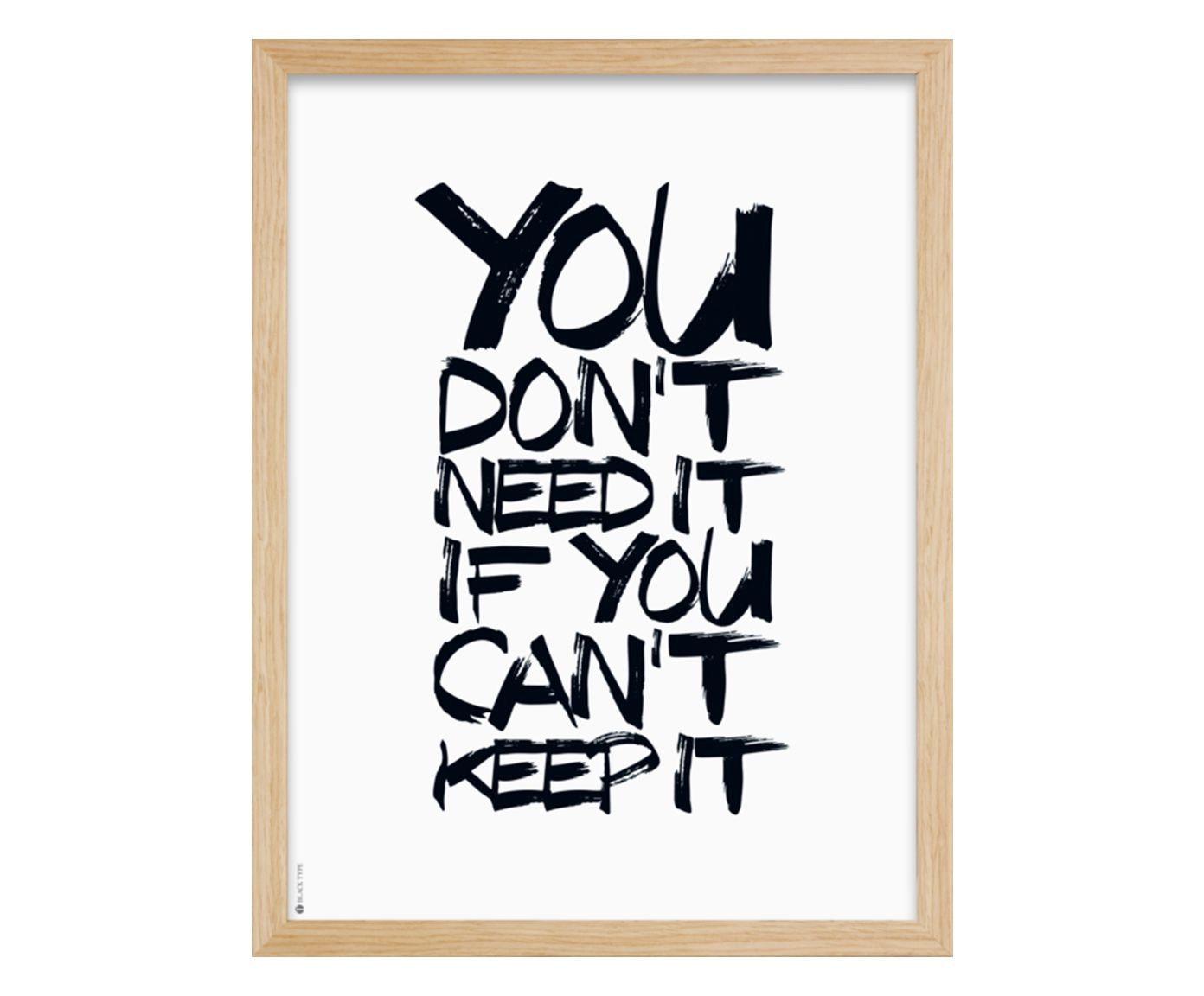 Quadro You Don'T Need It - 33X43cm | Westwing.com.br