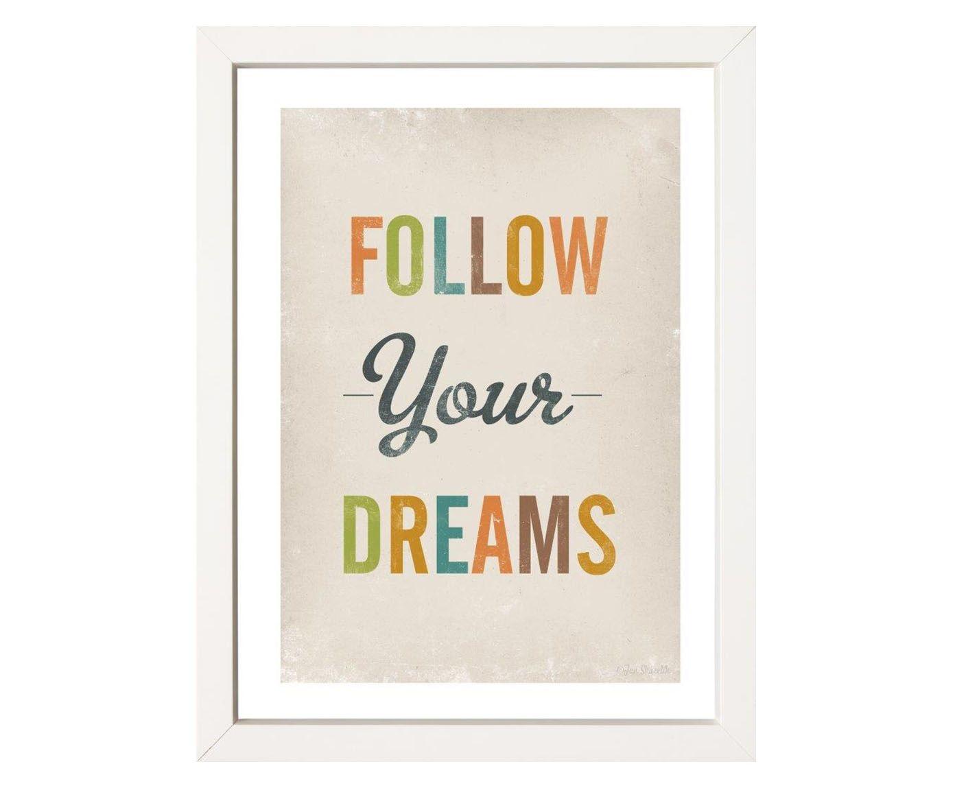 Quadro Follow Your Dreams - 34x44cm | Westwing.com.br